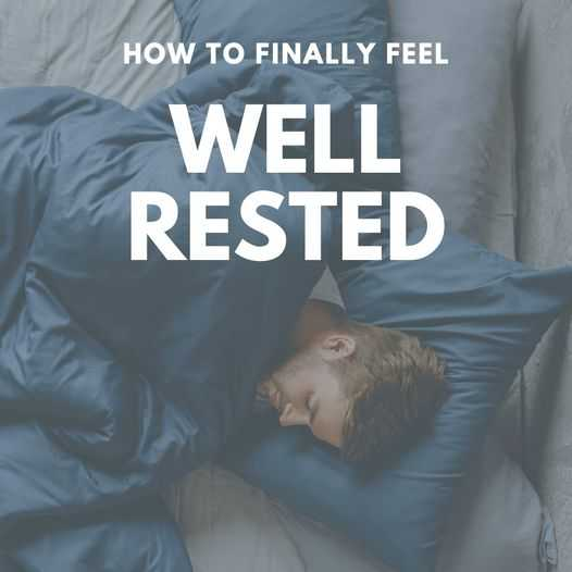 How to Finally Feel Well Rested